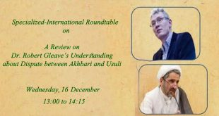 Webinar: A Review on Dr. Robert Gleave's Conception about Dispute between Akhbari and Usuli