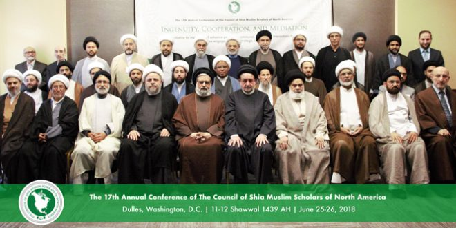 Shia Islam In The Americas: 17th Annual Conference Of The Council Of Shia Muslim