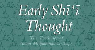 Early Shi'i Thought: The Teachings of Imam Muhammad al-Baqi +PDF