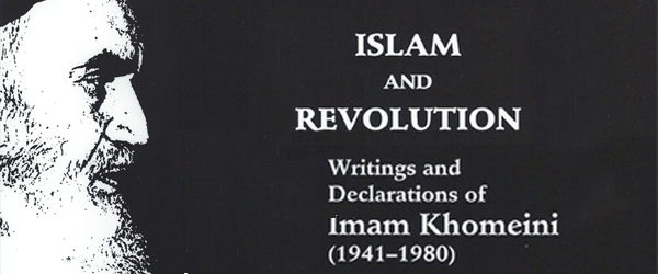 Islam And Revolution: Writings And Declarations Of Imam