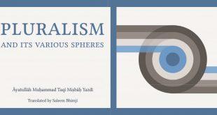 Book: Pluralism and its Various Spheres by Ayatollah Misbah Yazdi