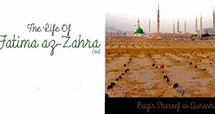 The Life of Fatima Az-Zahra by Ayatollah Baqir Sharif Al-Qarashi